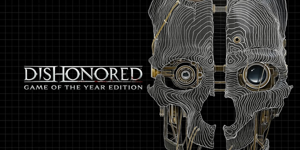 Tráiler de Dishonored Game of the Year Edition