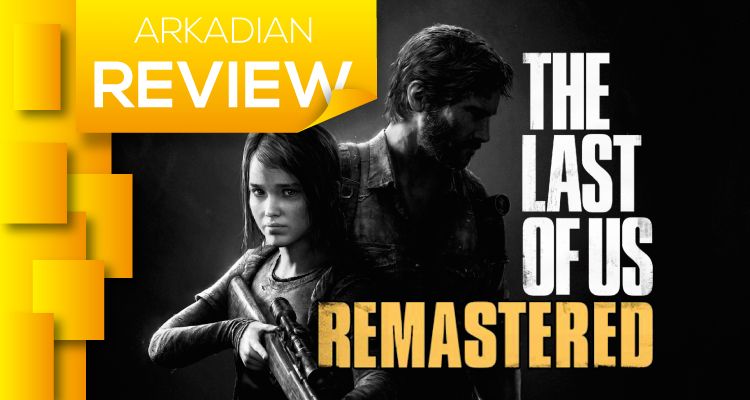 Review | The Last of Us Remastered