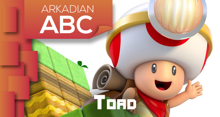 "Arkadian ABC | ""T"" de Toad"