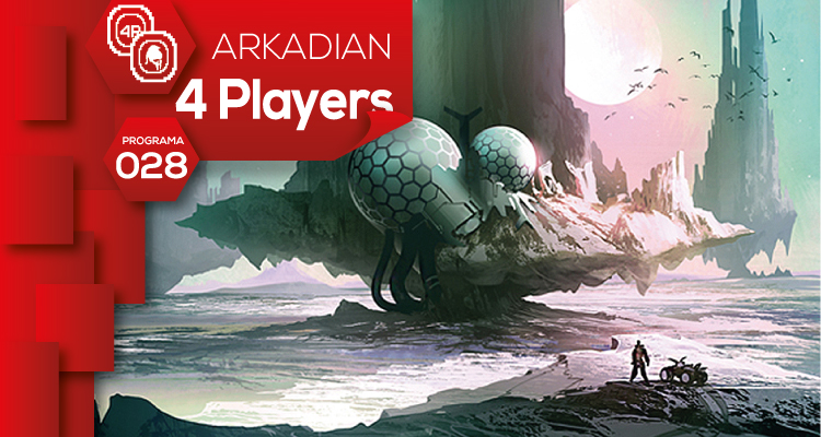 ARKADIAN 4 Players | Programa 028