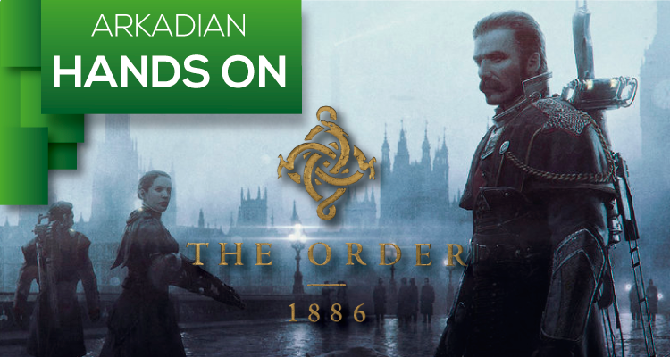 Hands On | The Order: 1886