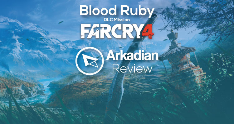 Review | Far Cry 4: Blood Ruby (DLC)