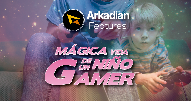 Features | Mágica vida de un niño gamer