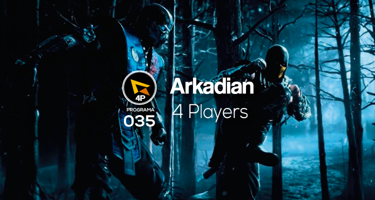 Arkadian 4 Players | Programa 035