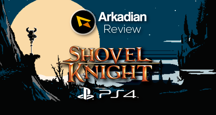 Review | Shovel Knight [PS4]