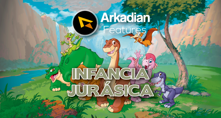 Features | Infancia Jurásica