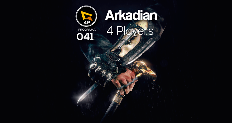 Arkadian 4 Players | Programa 041