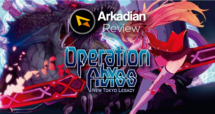 Review | Operation Abyss New Tokyo Legacy