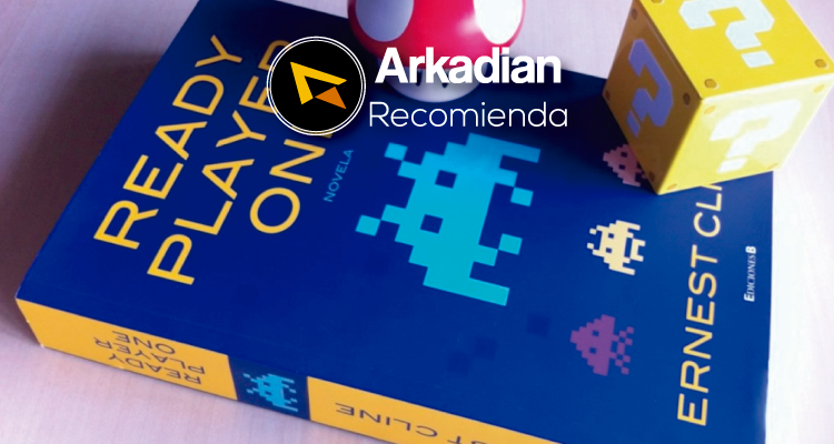 Arkadian Recomienda | Ready Player One