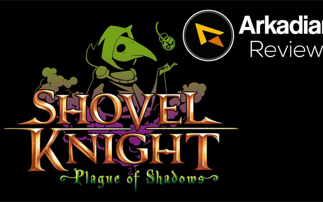 Review | Shovel Knight: Plague of Shadows