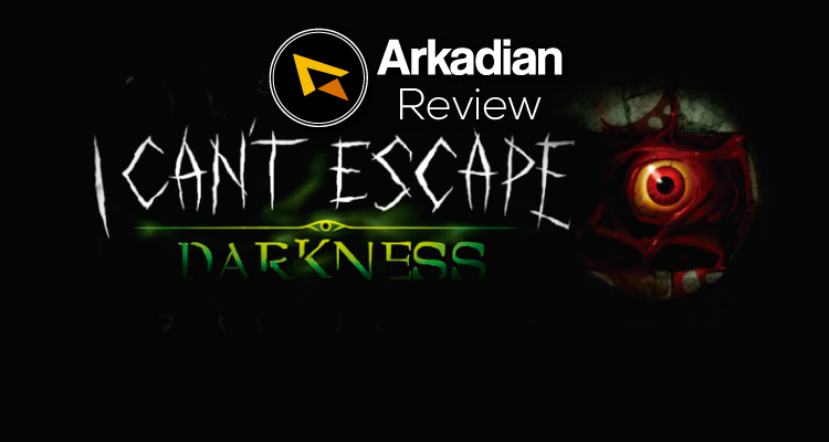 Review | I Can't Escape: Darkness