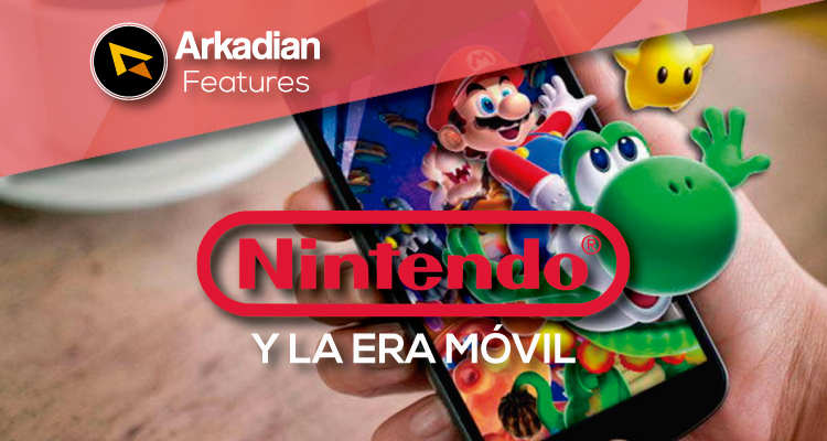 Features | Nintendo y la Era Móvil