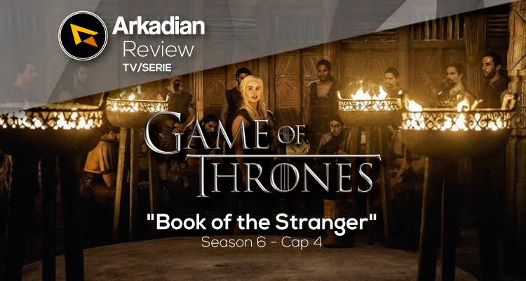 Review | Game of Thrones – Book of the Stranger