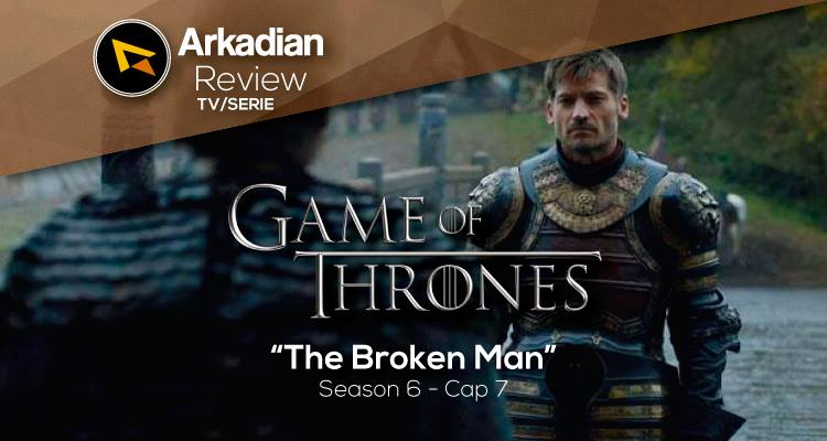 Review | Game of Thrones – The Broken Man