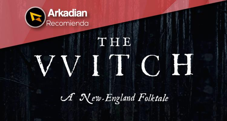 Recomienda | The Witch